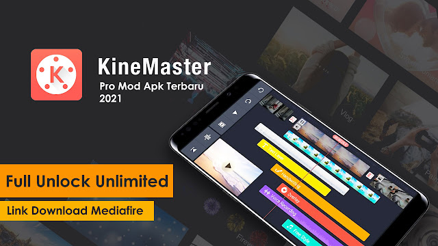 Download Kinemaster Pro Mod Apk Full Unlock Unlimited