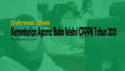 Kementerian Agama Buka Seleksi CPPPK Tahun 2021