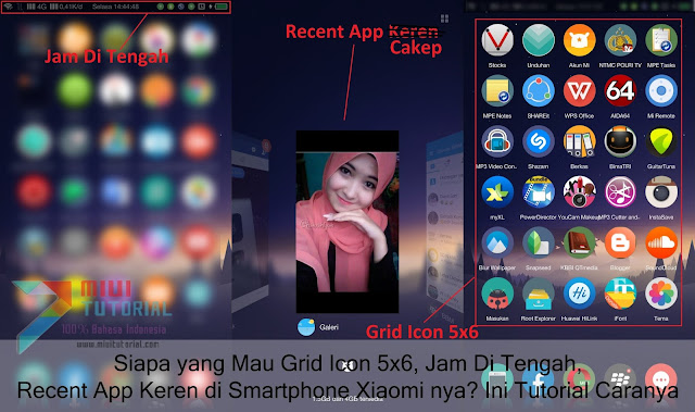 Siapa yang Mau Grid Icon 5x6, Jam Di Tengah, Recent App Keren di Smartphone Xiaomi nya? Ini Tutorial Caranya