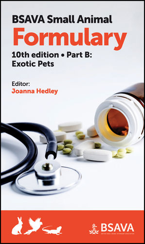 BSAVA Small Animal Formulary, 10th edition - Part B Exotic Pets  - WWW.VETBOOKSTORE.COM