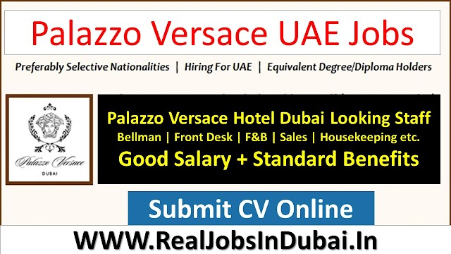 Palazzo Versace Dubai Jobs Vacancies UAE 2021