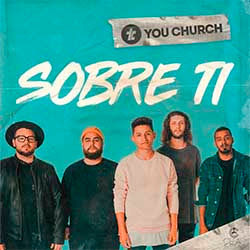Sobre Ti - You Church