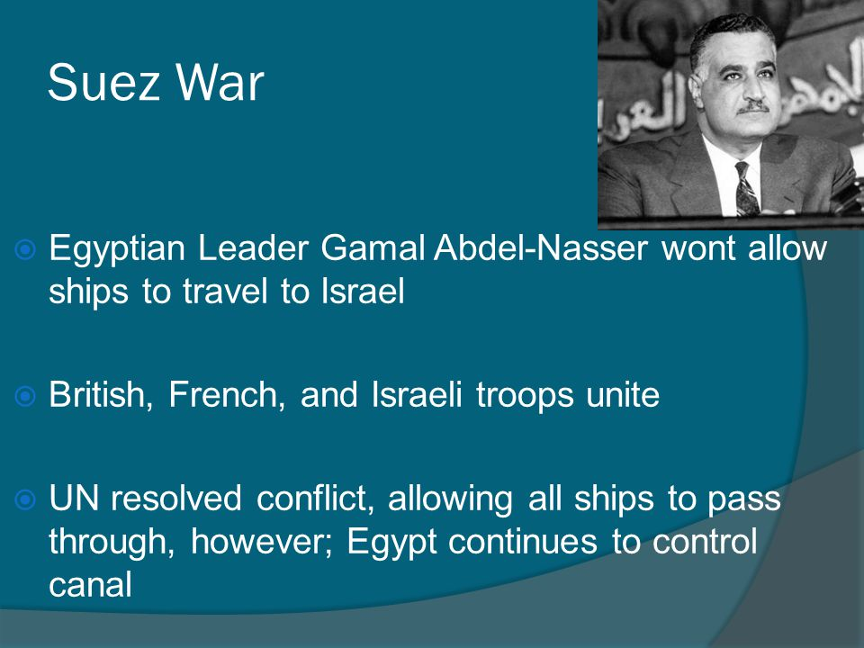 the suez conflict political objectives Although ben gurion failed to topple nasser and achieve his political aims, the  suez war had allowed gurion to force sharett's resignation.