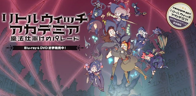 Download Little Witch Academia Episode 7 Subtitle Indonesia