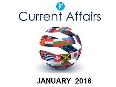 Latest Current Affairs of January 2016
