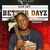 DOWNLOAD MP3: Don Sky - Better Dayz