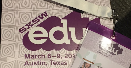 Mash Up of My First #SXSWEdu