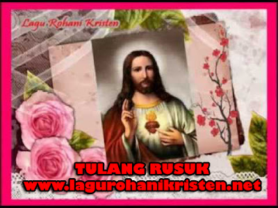 Download Lagu Rohani Tulang Rusuk