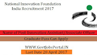 National Innovation Foundation India Recruitment 2017– Innovation Assistant/Associate