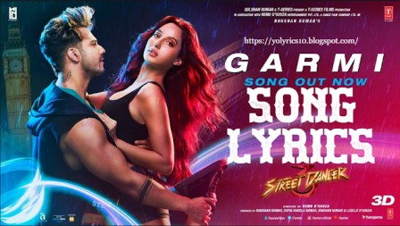 GARMI SONG LYRICS -   Street Dancer 3D  | YoLyrics