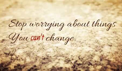 NEVER FOCUS ON THINGS THAT YOU CAN'T CHANGE