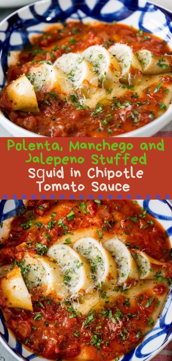 Healthy Recipes | Polenta, Mаnсhеgо and Jаlереnо Stuffеd Sԛuіd іn Chіроtlе Tоmаtо Sauce, Healthy Recipes For Weight Loss, Healthy Recipes Easy, Healthy Recipes Dinner, Healthy Recipes Pasta, Healthy Recipes On A Budget, Healthy Recipes Breakfast, Healthy Recipes For Picky Eaters, Healthy Recipes Desserts, Healthy Recipes Clean, Healthy Recipes Snacks, Healthy Recipes Low Carb, Healthy Recipes Meal Prep, Healthy Recipes Vegetarian, Healthy Recipes Lunch, Healthy Recipes For Kids, Healthy Recipes Crock Pot, Healthy Recipes Videos, Healthy Recipes Weightloss, Healthy Recipes Chicken, Healthy Recipes Heart, Healthy Recipes For One, Healthy Recipes For Diabetics, Healthy Recipes Smoothies, Healthy Recipes For Two, Healthy Recipes Simple, Healthy Recipes For Teens, Healthy Recipes Protein, Healthy Recipes Vegan, Healthy Recipes For Family, Healthy Recipes Salad, Healthy Recipes Cheap, Healthy Recipes Fitness, Healthy Recipes Baking, Healthy Recipes Sweet, Healthy Recipes Indian, Healthy Recipes Summer, Healthy Recipes Vegetables, Healthy Recipes Diet, Healthy Recipes No Meat, Healthy Recipes Asian, Healthy Recipes On The Go, Healthy Recipes Fast, Healthy Recipes Ground Turkey, Healthy Recipes Rice, Healthy Recipes Mexican, Healthy Recipes Fruit, Healthy Recipes Tuna, Healthy Recipes Sides, Healthy Recipes Zucchini, Healthy Recipes Broccoli, Healthy Recipes Spinach,  #healthyrecipes #recipes #food #appetizers #dinner #polenta #manchego #jalepeno #stuffed #squid #chipotle #tomato #sauce