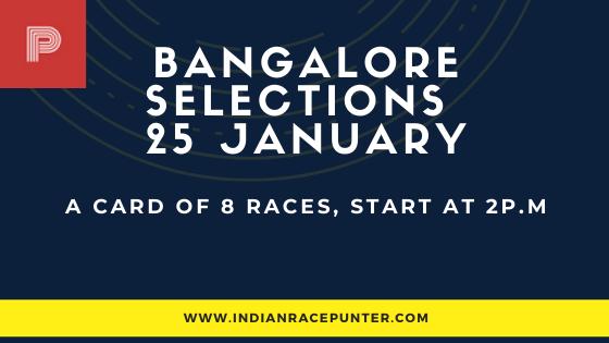 Bangalore Race Selections 25 January