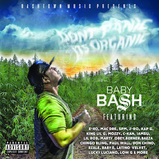 Baby Bash - Don't Panic It's Organic (2016) - Album Download, Itunes Cover, Official Cover, Album CD Cover Art, Tracklist