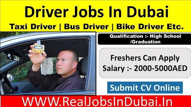 Driver Jobs In Dubai , Abu Dhabi, Ajman & Sharjah UAE 2021