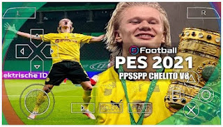 Download PES 2021 PPSSPP Chelito V8 DFB-POKAL Dortmund Edition TATTOO Player & Best Graphics HD New Kits 2022