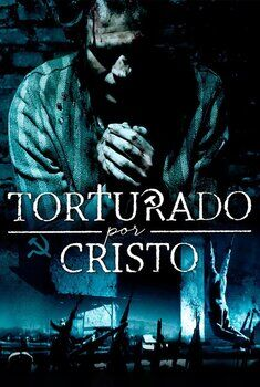 Torturado por Cristo Torrent - WEB-DL 1080p Dual Áudio