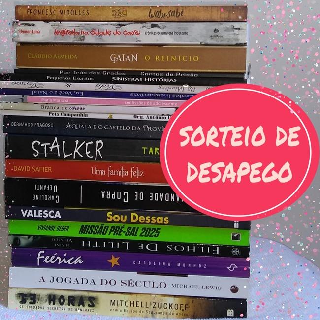 Sorteio, Desapego, livros, blog-literario-petalas-de-liberdade