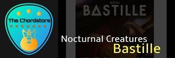 Bastille - NOCTURNAL CREATURES Guitar Chords (Doom Days) |