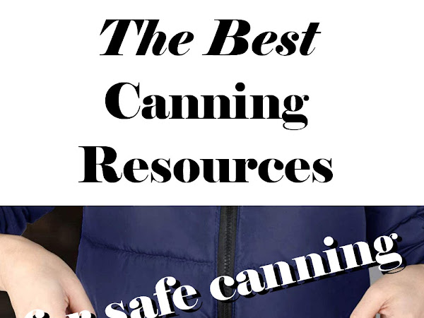 The Best Canning Resources for Safe Canning