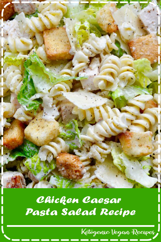 Whip up a 20-minute meal in-a-bowl with a refreshing recipe for Chicken Caesar Pasta Salad starring DIY dressing. justataste.com #recipes #chickencaesar #pastasalad #picnicfoodideas