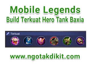 Build GG Terkuat Hero Tank Baxia Terbaru