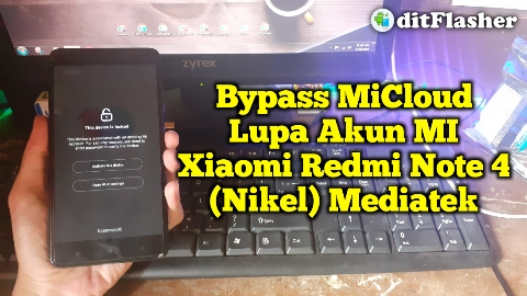cara-bypass-mi-cloud-xiaomi-redmi-note-4x-nikel-mediatek-miui-10