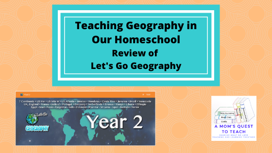 A Mom's Quest to Teach Logo; Year 2 Header from Let's Go Geography