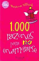 Resultado de imagen para 1000 razones para no enamorarse