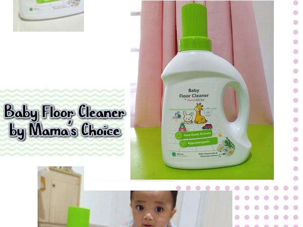 Bermain di Lantai Lebih Aman dan Nyaman dengan Mama's Choice Baby Floor Cleaner