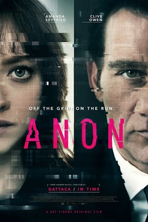 Poster Of Hollywood Film Watch Online Anon 2018 Full Movie Download Free Watch Online 300MB