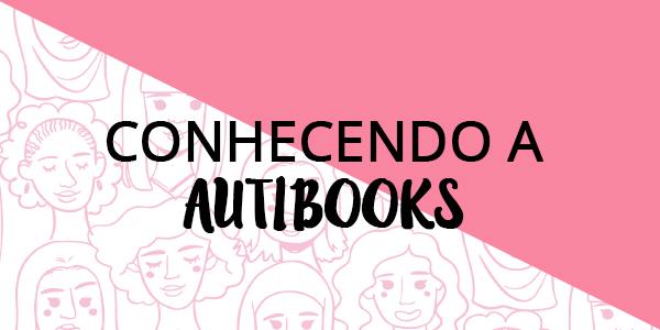Conhecendo a Auti Books!