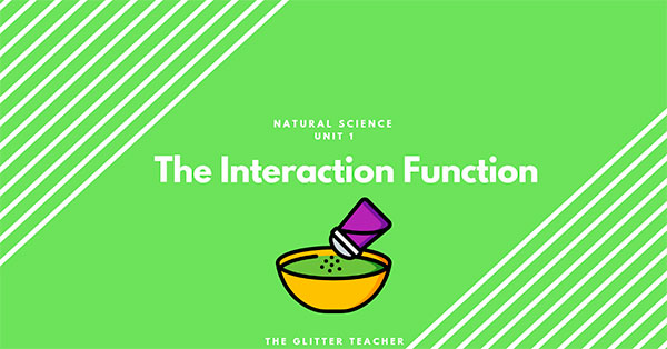 The Interaction function. Year 6