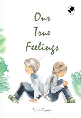 Our True Feelings by Nira Kunea Pdf