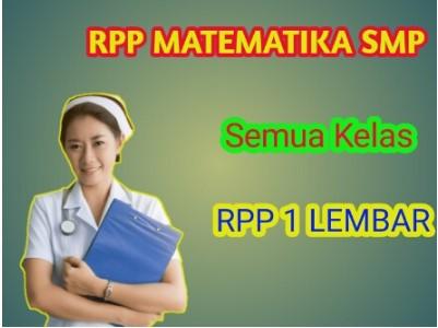 RPP 1 Lembar Matematika Kelas 7, 8, 9 semester 1 dan 2 adalah suatu perangkat yang harus di miliki guru mata pelajaran Matematika di SMP maupun MTs.