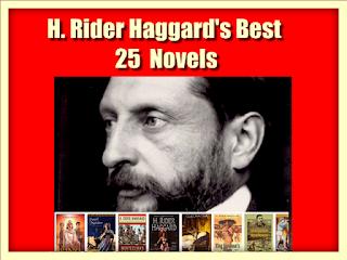 H. Rider Haggard's Best 25  Novels