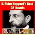 H. Rider Haggard's  Best 25 Novels Collection , Direct download