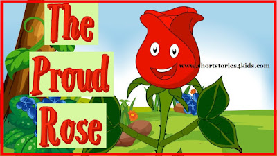 The Proud Rose Moral story with pictures and pdf