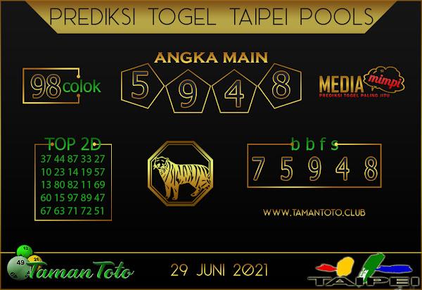 Prediksi Togel TAIPEI TAMAN TOTO 29 JUNI 2021