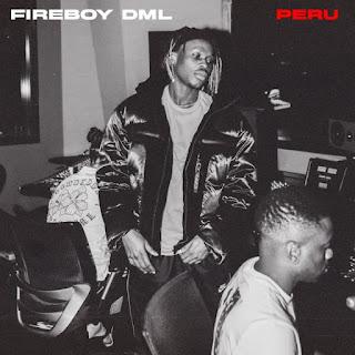 [MUSIC] Fireboy DML – Peru (prod. Shizzi)