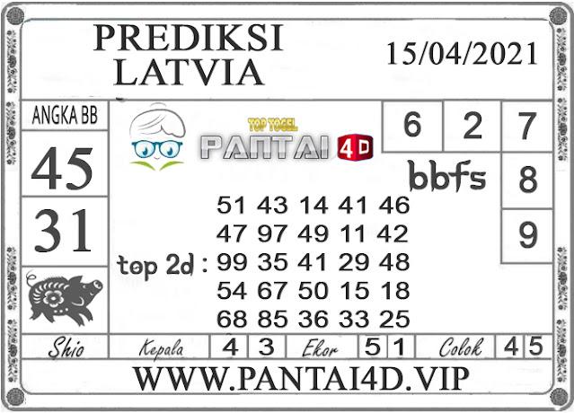 PREDIKSI TOGEL LATVIA PANTAI4D 15 APRIL 2021