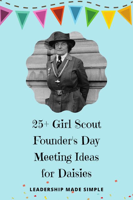 25+ Girl Scout Founder's Day Activiites