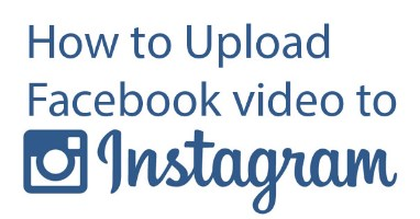 how to share a video from facebook to instagram