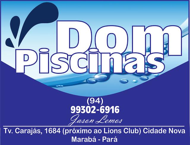 DOM PISCINA - MARABÁ PARÁ -- VEJA AS FOTOS