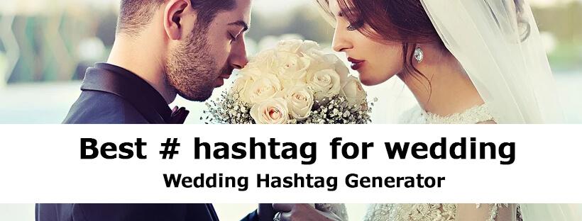 Top Best Hashtag for Wedding on Instagram, Facebook, Twitter, Tumblr