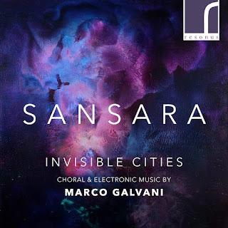 Marco Galvani Invisible Cities; Sansara, Tom Herring; Resonus Classics