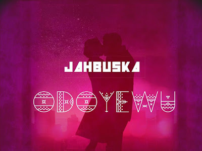 DOWNLOAD MP3: Jahbuska - Odoyewu