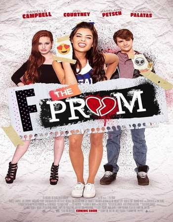Watch Online F*&% the Prom 2017 720P HD x264 Free Download Via High Speed One Click Direct Single Links At WorldFree4u.Com