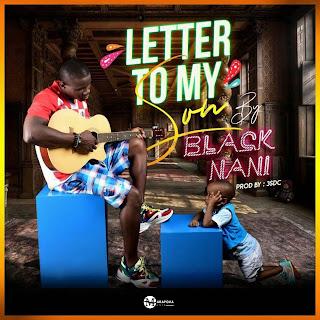 Letter To My Son by Black Nani on marapova Music
