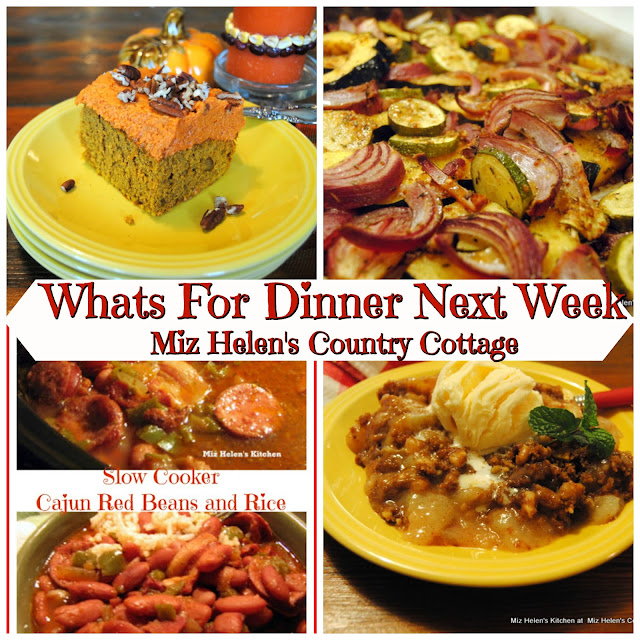 Whats For Dinner Next Week,11-3-19 at Miz Helens Country Cottage